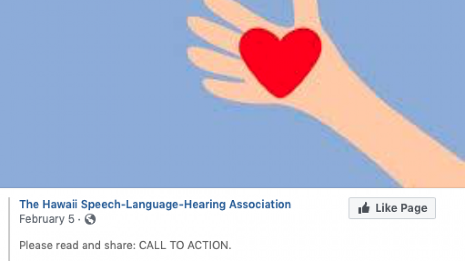 "A Facebook post from the Hawaii Speech-Language-Hearing Association that reads ""Please read and share: CALL TO ACTION"""