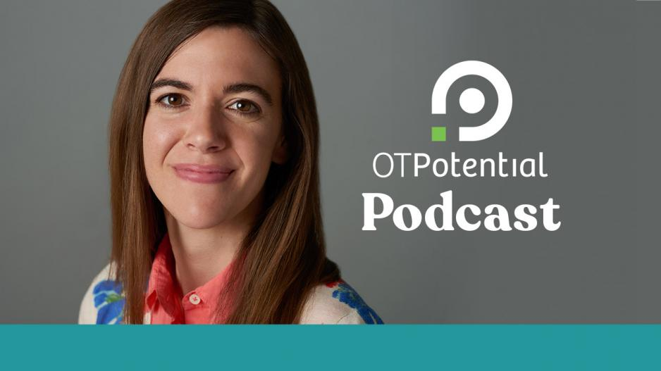 "A photo of Sarah Lyons with the overlay ""OT Potential Podcast"""