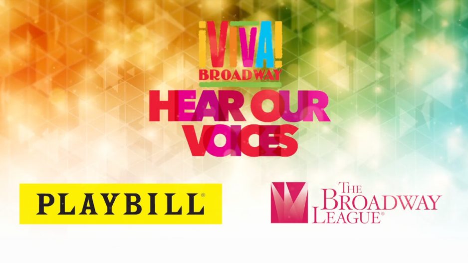 ¡Viva Broadway! Hear Our Voices, Playbill logo, and The Broadway League logo