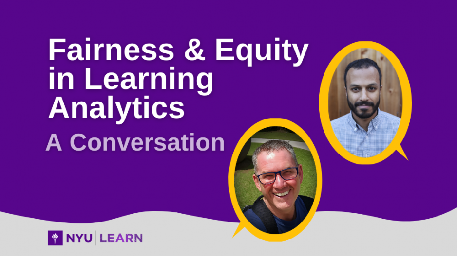 Fairness & Equity in Learning Analytics: A Conversation. Profiles pictures of Paul Prinsloo and Ravi Shroff are shown.