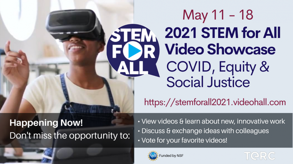 Image is a flyer for the 2021 STEM for All Video Showcase